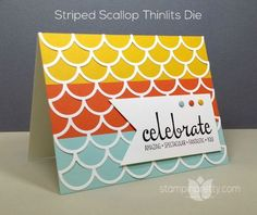 Striped Scallop Thinlits Die & Fabulous Four stamp set combine for a simple birthday card - designed by Mary Fish, Independent Stampin' Up! Demonstrator.  Details, supply list and more card ideas on http://stampinpretty.com/2015/09/bold-birthday-card-for-ppa267.html