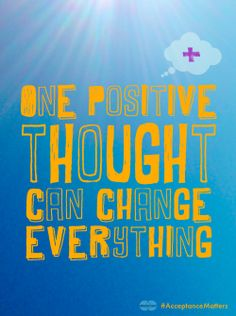 Think happy thoughts. #AcceptanceMatters #ComissionedbyMastercard