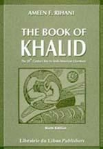 """""""The book of Khalid"""" by Ameen Rihani"""