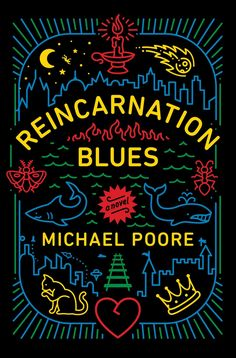 Reincarnation Blues by Michael Poore is the perfect sci-fi novel to get cozy with this winter.