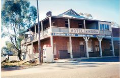 Bush pubs - The old Kikoira Hotel, Central NSW, Australia South Australia, Western Australia, City Of Adelaide, Hotel Inn, Old Pub, Old Buildings, Tasmania, New Zealand, Around The Worlds