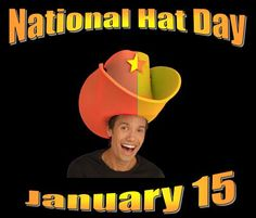 It's about time, teachers, for Hat Day -- Jan. 15.  Read all about it!