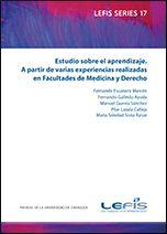 Estudio sobre el aprendizaje : a partir de varias experiencias realizadas en Facultades de Medicina y Derecho / Fernando Escanero Marcén...[et al.]