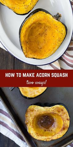Learn how to cook acorn squash in two ways: Sweet and savory. Both are super easy and make for an fantastic side dish! Get the details on RachelCooks.com! via @rachelcooksblog