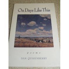On Days Like This: Poems (Paperback)  http://ruskinmls.com/pinterestamz.php?p=1884235247  1884235247