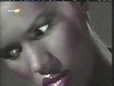'Strange' by Grace Jones [because i admire her ...strength ability voice atitude  look
