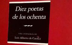 Diez poetas de los ochenta, de Luis Alberto de Cuenca