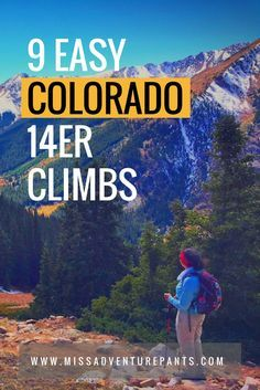 Want to stand on top of the Rockies? Here are 9 easy Colorado 14ers that can be hiked by most people with a little fitness and a lot of heart.