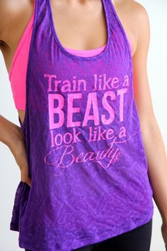 """Train Like a BEAST Look Like a BEAUTY!"" This is a Blogilates standard!!! Motivational singlet to keep you focused and driven when working out. Trapeze racerback top with sheer tribal burnout. Looks great with a bright sports bra layered underneath! $20"