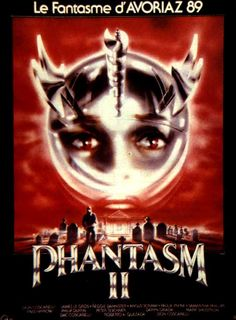 Phantasm 2 (1988)  Directed by Don Coscarelli; starring Reggie Bannister & Angus Scrimm