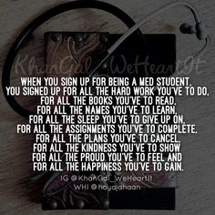 Well for me, scratch the med student and replace it with law student. Med Student, Exam Motivation Quotes, Student Motivation, Study Hard Quotes, Medicine Quotes, Doctor Quotes, Powerful Motivational Quotes, School Quotes, Quotes For Students