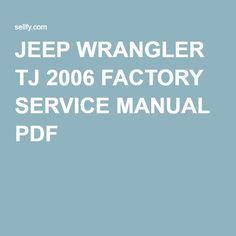 JEEP WRANGLER TJ 2006 FACTORY SERVICE MANUAL PDF