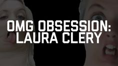 OMG OBSESSION: Laura Clery