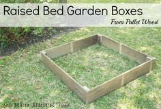 Raised Bed Garden Boxes From Pallet Wood - Little Red Brick House