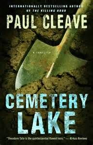 Paul Cleave - Cemetery Lake. 4/5 stars