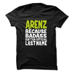Awesome ARENZ - Never Underestimate the power of a ARENZ