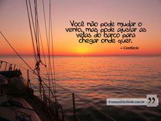 Frases para Facebook - Ajuste as velas do seu barco - Frases com imagens e recados para Facebook