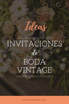 Ideas invitaciones vintage