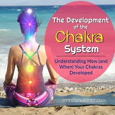 Understanding How (and When) Your Chakras Developed