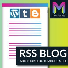 Add your blog to Adobe Muse with the RSS Blog Widget from Muse For You. Works with all major blogging platforms: WordPress, Tumblr, and Blogger.