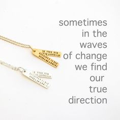 Sometimes in the Waves of Change We Find our True Direction Quote Necklace - 14kt Gold Vermeil