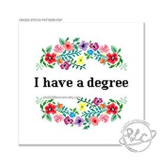 I have a degree This modern cross stitch pattern features a colourful and pretty floral design alongside a gentle reminder that wherever youre currently at with your adulting there was a time when you achieved something pretty impressive. This pattern could also be stitched as a graduation gift! Please be aware that this is a PDF cross stitch pattern, not the completed article. Your file will be made available for download via Etsy once payment has been confirmed. The finished work will…