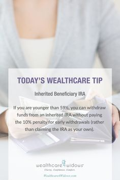 Today's Wealthcare for #Widows Tip: Inherited Beneficiary IRA