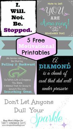 5 Free Motivational Printables / by Busy Mom's Helper for ThirtyHandmadeDays.com