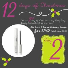 On The 2nd Day of Christmas My Mary Kay Consultant gave to me......    Brow & Lash Building Serum    Give your lashes a gift with this awesome serum that will grow your lashes for your New Years Event!! Was $38.....NOW $24