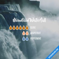 Essential Oils Guide, Essential Oil Scents, Essential Oil Diffuser Blends, Essential Oil Uses, Essential Oil Combinations, Diffuser Recipes, Mountain Waterfall, Cleaning, Humidifier