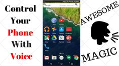 Control Your Phone With Your Voice!! Google Voice Access