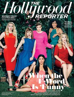 Lena Dunham, Amy Schumer and Comedy Actress A-List in Raunchy, R-Rated Roundtable - Hollywood Reporter