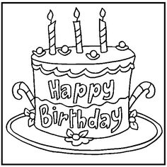 Free Birthday Coloring Pages Color In This Picture Of A Cake And Say Happy To Friend Or Family Member With Our Library Online