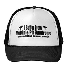 Do you suffer from MPS? I Suffer From Multiple Pit Syndrome is perfect for those who can't have just one Pit Bull dog. •Available in 11 color combinations