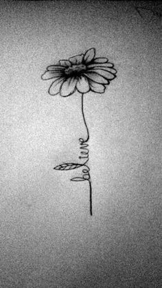 Believe daisy tattoo. believe daisy tattoo small daisy tattoo, name flower Mini Tattoos, Trendy Tattoos, Word Tattoos, Body Art Tattoos, New Tattoos, Tattoos For Guys, Colorful Tattoos, Quote Tattoos, Piercings