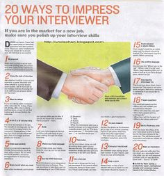 Uncle Chan's discourse: 20 Ways To Impress Your Interviewer #careers