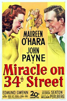 The quintessential holiday film, Miracle on 34th Street (1947)