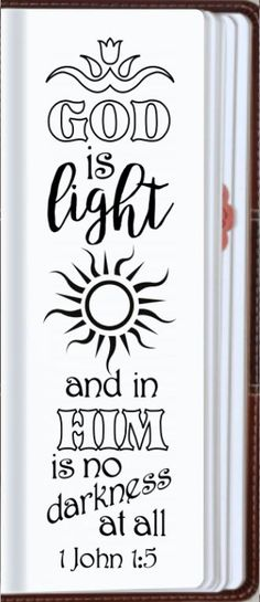 "1 John 1:5 ""God is light and in Him is no darkness at all."" Bible journaling printable templates, instant download illustrated christian faith bookmarks, black and white prayer journal bible verse traceable stencils, bible stickers."