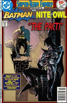 Super-Team Family: The Lost Issues!: Batman and Nite Owl