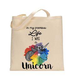 "Tote bag Licorne - Sac en toile Illustration Licorne ""In my previous life I was a Unicorn"""