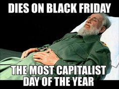 Fidel Castro - Brutal Socialist Dictator Who Imprisoned and Tortured Political Prisoners at a Higher Rate Than Stalin.
