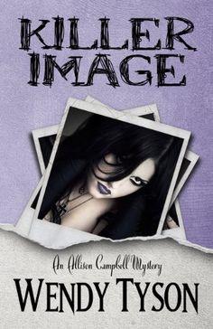 Killer Image - Wendy Tyson