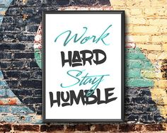 Items similar to Work Hard Stay Humble Work Hard Stay Humble, Motivational Posters, Etsy Handmade, Printable Wall Art, Art Boards, Canvas Wall Art, Skull, Framed Prints, Inspirational
