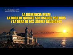 La diferencia entre la obra de quienes son usados por Dios y la obra de los líderes religiosos | Evangelio del Descenso del Reino