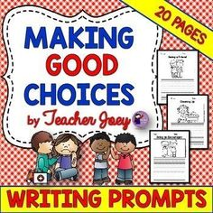 writing bad choices writing good manners writing writing prompts about