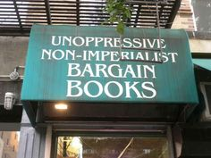 Unoppressive Non-Imperialist Bargain Books (New York City) | 11 Great Bookstore Names And How They Got Them