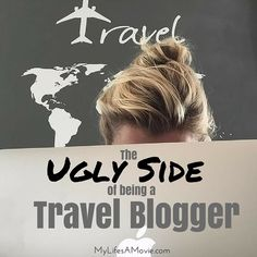 The Ugly Side of Being a Travel Blogger - it ain't always rainbows and waterfalls!