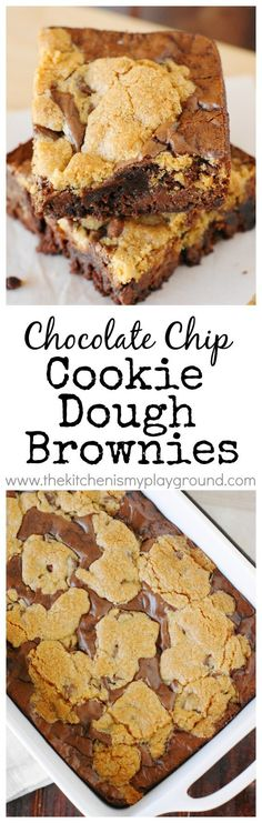 Chocolate Chip Cookie Dough Brownies ~ Bring together the best of two worlds! Wi… Chocolate Chip Cookie Dough Brownies ~ Bring together the best of [. Cookie Dough Desserts, Cookie Dough Brownies, No Bake Desserts, Delicious Desserts, Dessert Recipes, Yummy Food, Baking Brownies, Cookie Brownie Bars, Baking Desserts
