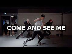 Come and See Me - PARTYNEXTDOOR (feat Drake) / Eunho Kim Choreography - YouTube