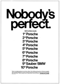 Haha, Nobody's Perfect (except Porsche) Click to see more ground breaking ads...